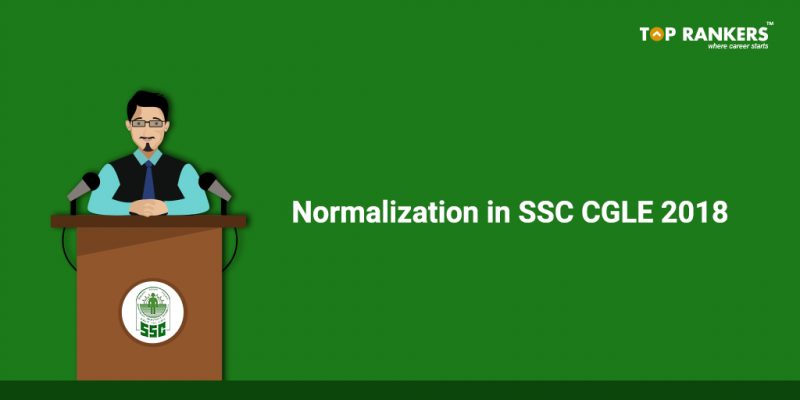 How is Normalization in SSC CGL 2018 a good news for you