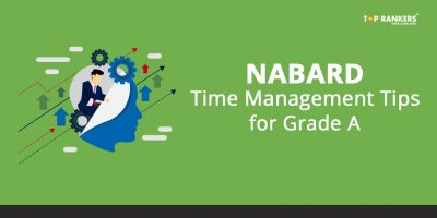 NABARD Time Management Tips & Strategy for Grade A Prelims Exam 2018