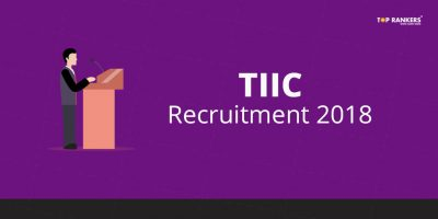 TIIC Recruitment 2018 for 43 Senior Officer Vacancies