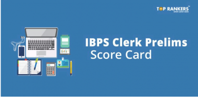 IBPS Clerk Score Card 2018 | Prelims Marks To be Released!