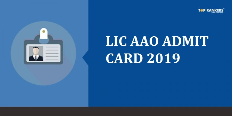 LIC AAO Admit Card 2019: Steps to Download Hall Ticket