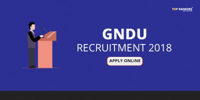 GNDU Recruitment 2018 | GNDU Notification – Apply Online Assistant Professor Posts