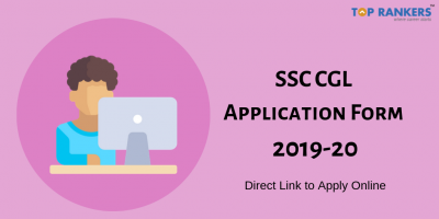 SSC CGL Application Form 2019-20: Direct Link to Apply Online