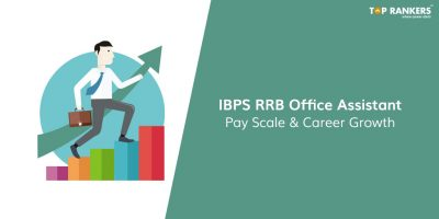 IBPS RRB Office Assistant Salary, Job Profile, & Career Growth