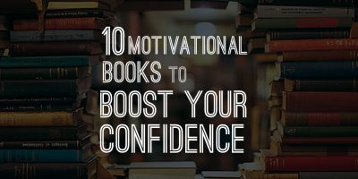 10 Motivational Books to boost your confidence