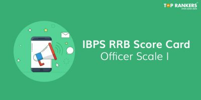 IBPS RRB Score Card for Officer Scale 1 Out – Check Now!