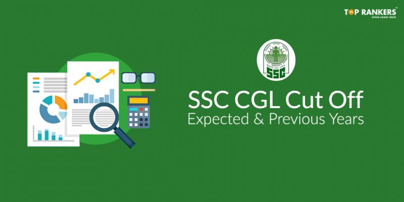 SSC CGL Cut Off 2018 - Expected & Previous Years