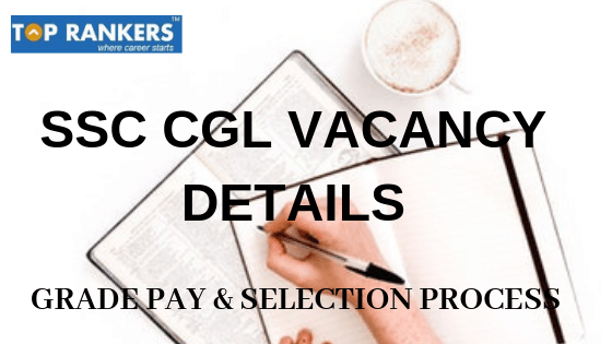 SSC CGL VACANCY DETAILS
