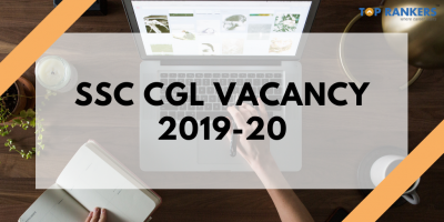 SSC CGL Vacancy 2019-20: Check Post-Wise Vacancies