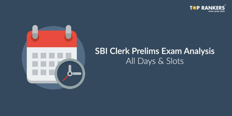 SBI Clerk Exam Analysis for Prelims 2018 – ALL Days & Slots