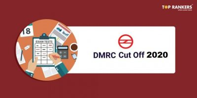 DMRC JE Cut Off 2020 for All Departments & Post-Codes