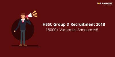HSSC Group D Recruitment 2018 | 18000+ Vacancies Announced!