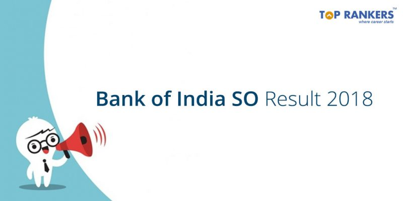 Bank of India SO Result 2018 - Direct Link to Download