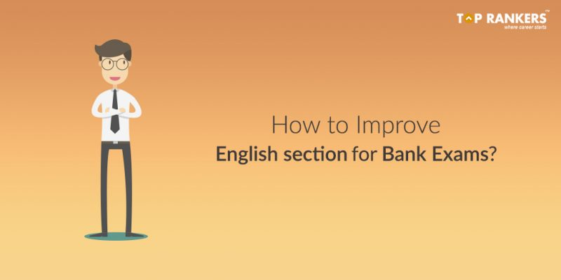 How to Improve English section for Bank Exams?