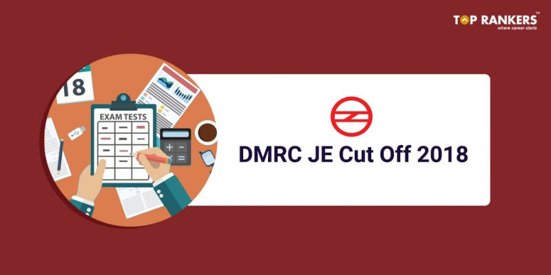 DMRC JE Cut Off 2018 for All Departments & Post-Codes