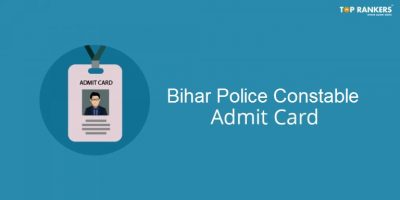 Bihar Police Constable Admit Card 2019: Download Here