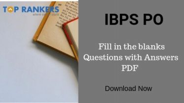 IBPS PO Fill in the blanks Questions with Answers PDF Download