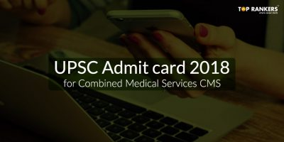 UPSC Admit card 2018 for Combined Medical Services CMS