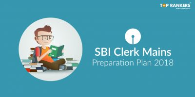 SBI Clerk Mains Preparation Plan 2018