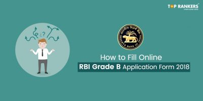 RBI Grade B Application Form 2018 – Last date to apply 23rd July 2018