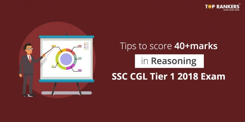 How to Score 40+ in Reasoning Section in SSC CGL Tier I