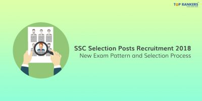 Latest Update: SSC Selection Post Exam Pattern 2018 Changed!