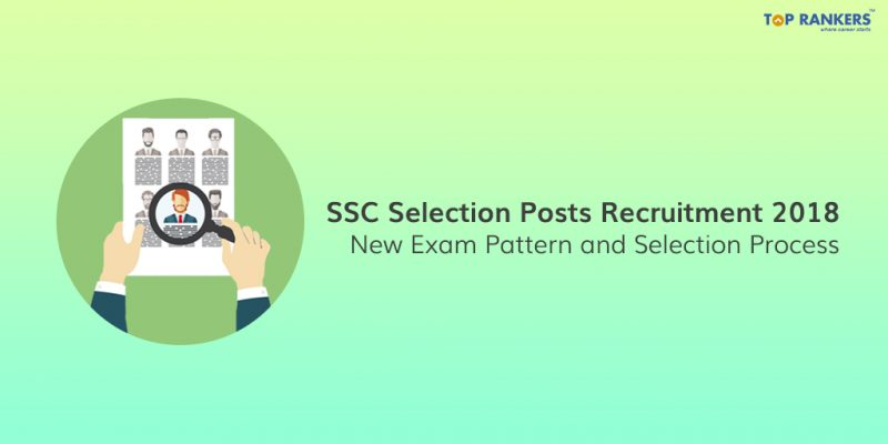 SSC Selection Post Exam Pattern 2018 changed