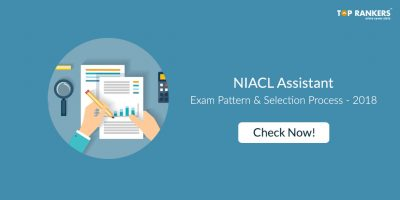 NIACL Assistant Exam Pattern 2018 Changed – Sectional Timing Introduced!