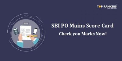 SBI PO Mains Score Card 2018 – Expected Soon!
