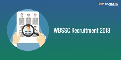 WBSSC Recruitment 2018 – Apply for 591 Vacancies!