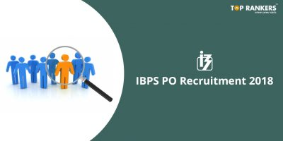 IBPS PO Recruitment 2018 Out – Apply Online Now!
