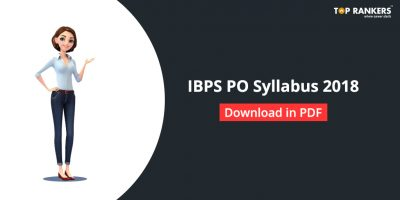 IBPS PO Syllabus for Mains 2018 – Download PDF