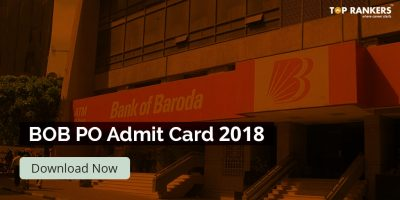 Bank of Baroda PO Admit Card 2018 for Interview/G.D. Out!