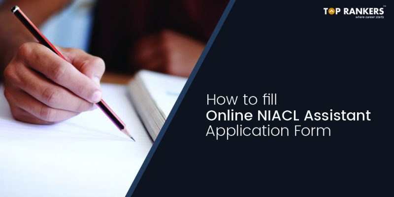 NIACL Assistant Application Form