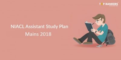 1 Month NIACL Assistant Mains Study Plans 2018