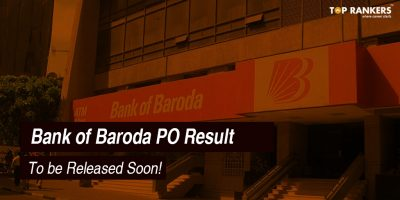 Bank of Baroda PO Result – To be Released Soon!