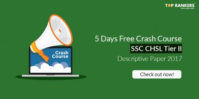 Free Crash Course for SSC CHSL Descriptive Paper – Tier II Exam 2017