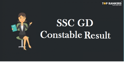 SSC GD Constable Result Marks & Scorecard 2019 Released !