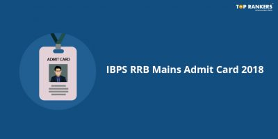 IBPS RRB Mains Officer Scale I Admit Card 2018 Out!