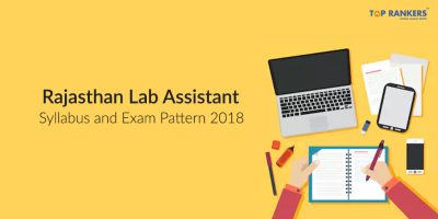 Check Rajasthan Lab Assistant Syllabus & Exam Pattern 2018