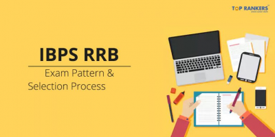 IBPS RRB Exam Pattern & Selection Process 2019