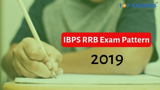 IBPS RRB Exam Pattern 2019