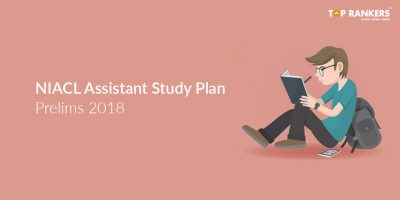 2 Month NIACL Assistant Study Plan – Prelims 2018