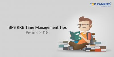 IBPS RRB Time Management Tips – Prelims 2018