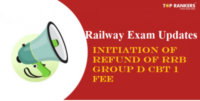Latest Railway Exam Updates – Initiation of refund of RRB Group D CBT for Level 1 Posts against CEN 02/2018