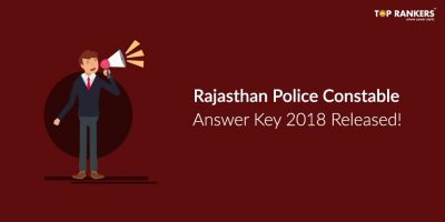 Rajasthan Police Constable Answer Key 2018 Released!