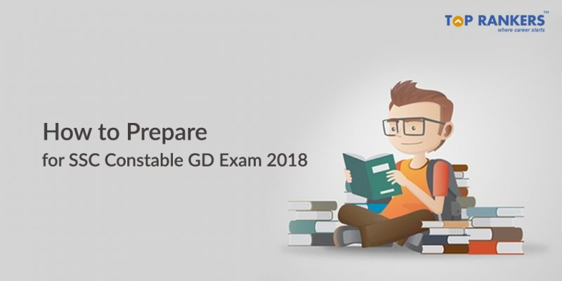 How to Prepare for SSC Constable GD Exam