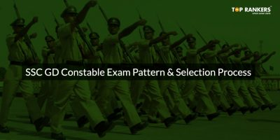 SSC GD Constable Exam Pattern & Selection Process 2019