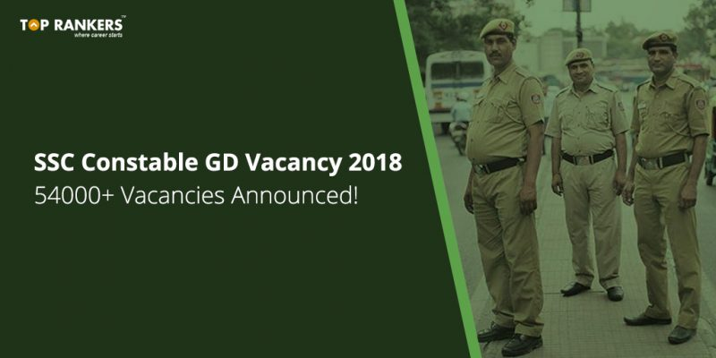 SSC Constable GD vacancy 2018