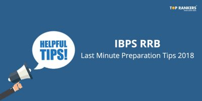 IBPS RRB Last Minute Preparation Tips 2018